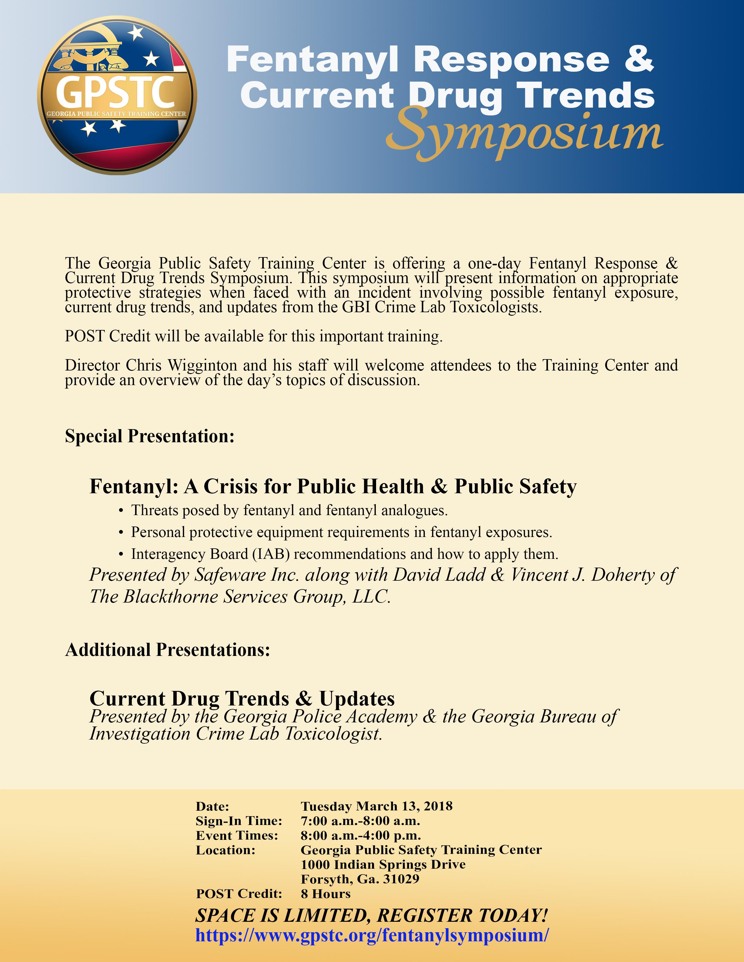 Fentanyl Response & Current Drug Trends Symposium - GPSTC